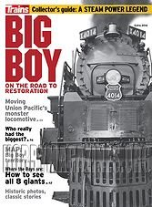 Trains Special Extra 2014 - Big Boy: On the Road to Restoration