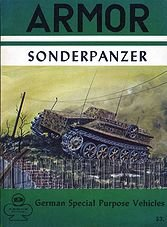 Armor Series 9: Sonderpanzer. German Special Purpose Vehicles