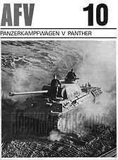 AFV Weapons Profile 10 : PanzerKampfWagen V Panther