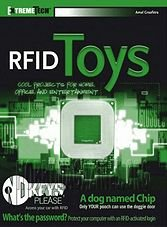 RFID Toys: Cool Projects for Home, Office and Entertainment Smart Cards and Identification