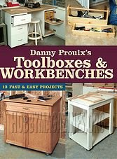 Toolboxes & Workbenches: 13 Fast & Easy Projects