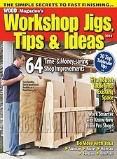 WOOD Special : Workshop Jigs, Tips, and Ideas 2014