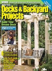 WOOD Special - Best-Ever Decks & Backyards Projects 2014