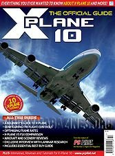 Pc Pilot Special : X-Plane 10 - The Official Guide