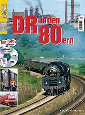 Eisenbahn Journal Extra: DR in den 80ern
