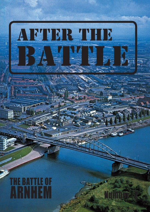 After the Battle 002 : The Battle of Arnhem