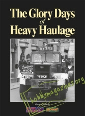 The Glory Days of Heavy Haulage