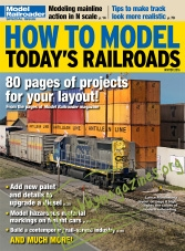 Model Railroader Special Winter 2016 : How to Model Today's Railroads