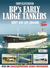 Ships Illustrated : BP's Early Large Tankers