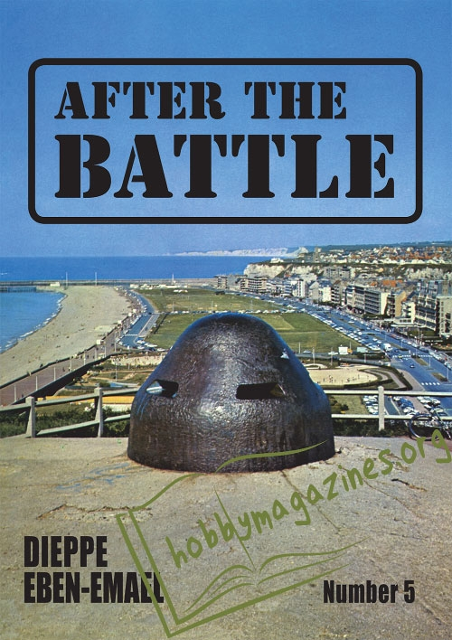 After the Battle 05 : Dieppe Eben-Emael