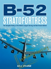 B-52 Stratofortress: The Complete History of the World ...