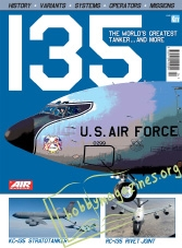 AIR International Special : KC- 135 : The World's Greatest Tanker...and more