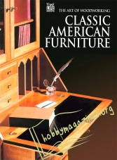 The Art of Woodworking : Classic American Furniture