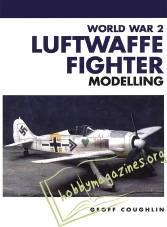 Masterclass : World War 2 Luftwaffe Fighter Modelling