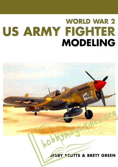 Masterclass : World War 2 US Army Fighter Modeling
