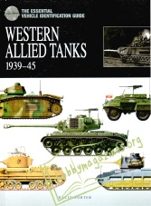 Essential Vehicle Identification Guide: Western Allied Tanks 1939-45