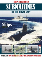 Ships Illustrated : Submarines of the Royal Navy