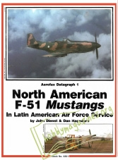 Aerofax Datagraph 01 : North American F-51 Mustangs in Latin America Air Force