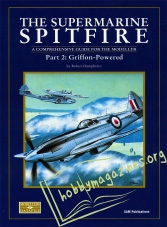 Datafile 05 - The Supermarine Spitfire Part 2 : Griffon-Powered