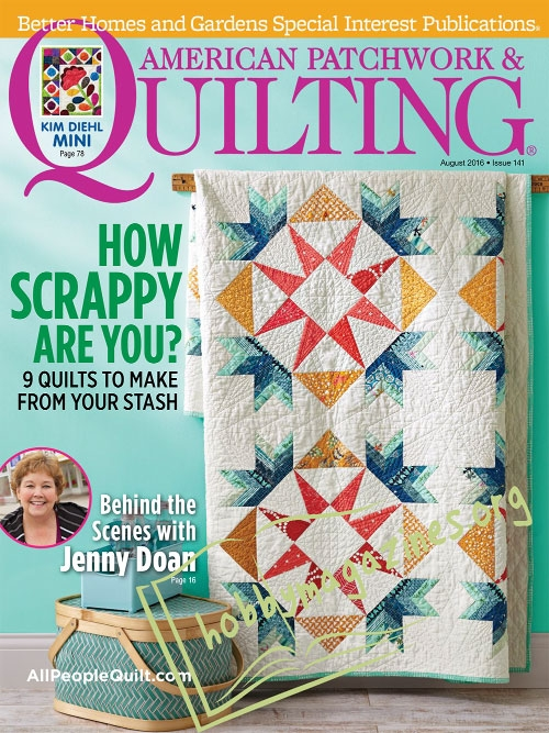 American Patchwork & Quilting – August 2016