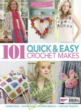 101 Quick & Easy Crochet Makes