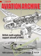 Aeroplane Collectors' Archive : British Support Aircraft WW2