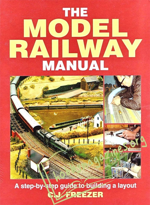 Model Railway Manual A Step By Step Guide To Building A Layout