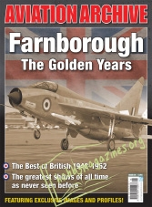 Aeroplane Collector's Archive : Farnborough.The Golden Years