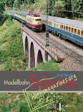 Modellbahn Bibliothek : Modellbahn Träume