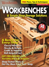 Woodsmith Special : Workbenches & Simple Shop Storage Solutions
