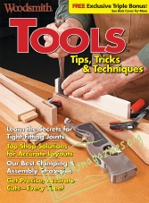 Woodsmith Special : Tools, Tips, Tricks & Techniques 2016
