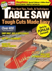 ShopNotes Special Table Saw : Tough Cuts Made Easy