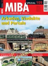 MIBA Spezial 109 : Arkaden, Viadukte und Portale