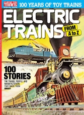Classic Toy Trains Special : Electric Trains From A to Z 2016