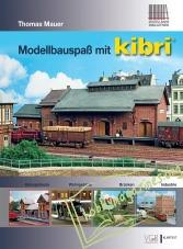 Modellbahn Bibliothek : Modellbauspabb mit Kibri