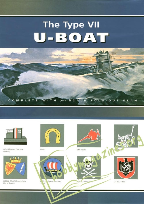 Anatomy Of The Ship : The Type VII U-Boat
