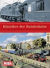 MIBA Klassiker 01 : Klassiker der Bundesbahn