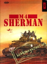 Militaria 013 : M4 Sherman vol I.