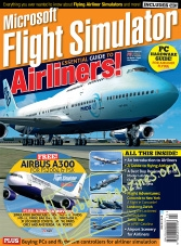 Microsoft's Flight Simulator: The Essential Guide To Airliners