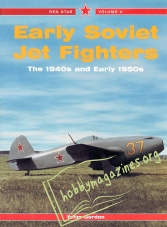 Red Star 04 : Early Soviet Jet Fighters: