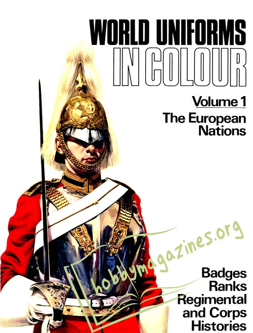 World Uniforms in Colour Volume 1: The European Nations