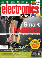 Electronics For You - February 2017