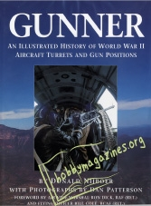 Gunner. An Illustrated History of WWII Aircraft Turrets and Gun Positions