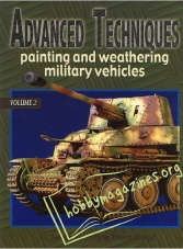 Advanced Techniques: Painting and Weathering Military Vehicles, Volume 2