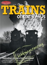 Classic Trains Special : Trains of the 1940s