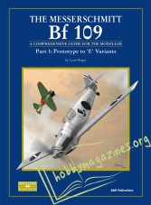 Datafile 09 : The Messerschmitt Bf-109 Part 1 Prototype to 'E' variants
