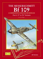 Datafile 10 : The Messerschmitt Bf 109 Part 2 F to K variants