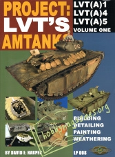 Project: LVT's Amtanks Vol 1: LVT(A)1, LVT(A)4, LVTA(5)