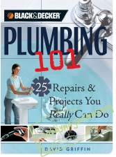 Plumbing 101: 25 Repairs & Projects You Really Can Do