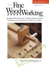 Fine Woodworking - June 2017